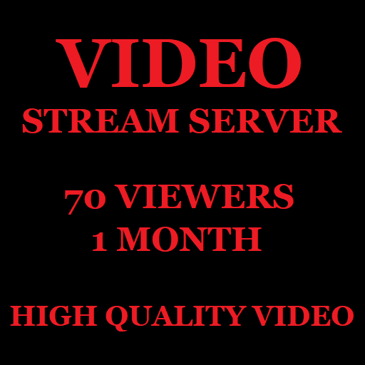 Video Stream Server 70 Viewers 1 Month