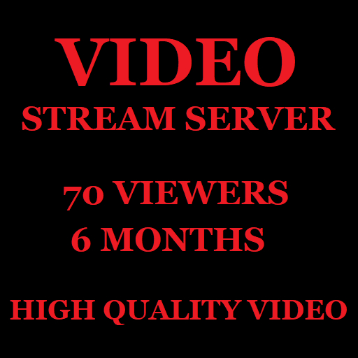 Video Stream Server 70 Viewers 6 Months