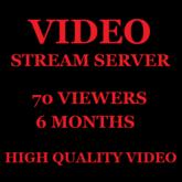 Video Stream Server 70 Viewers 6 Months