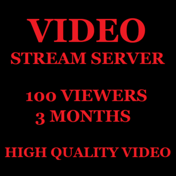 Video Stream Server 100 Viewers 3 Months