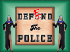 ★★★★★ DEFEND the POLICE_Poster ★★★★★