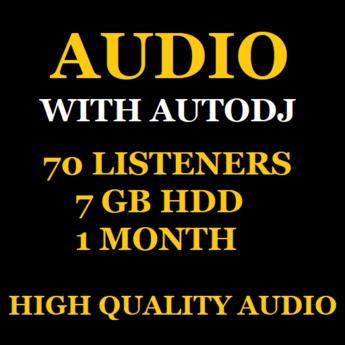 Audio Stream With Autodj 70 Listeners 7 GB Storage 1 Month