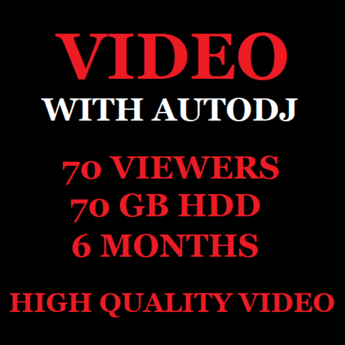 Video Stream With Autodj 70 Viewers 70 GB Storage 6 Months