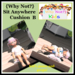 {Why Not?} Sit Anywhere Cushion-B-Boxed