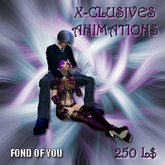 X-CLUSIVES FOND OF YOU
