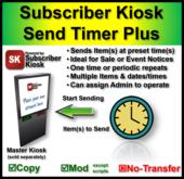 Subscriber Kiosk Send Timer Plus (STP)