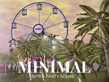 MINIMAL - After Party Scene