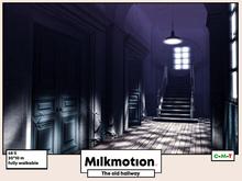 (Milk Motion) The old hallway