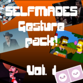 Selfmade Random Funny Gesture Pack! Vol 1