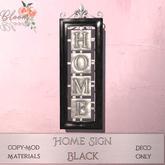 Bloom! - Home sign Black (wear me to Unpack)