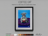 ~AMU~ Coffee Cat - framed cartoon art