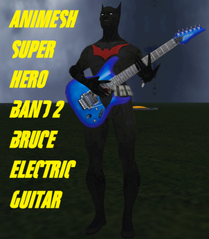 super hero band 2 guitarist  bruce