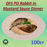 DFS PD Rabbit in Mustard Sauce Dinner