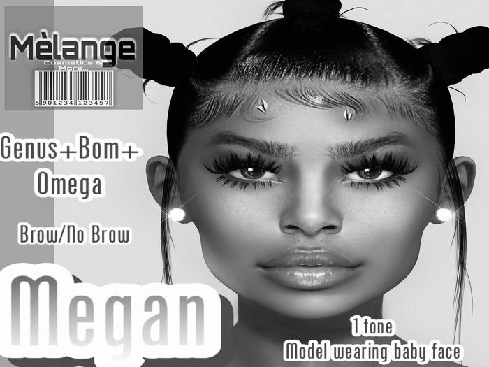 Melange- MEGAN SKIN DEMO GENUS/BOM/OMEGA