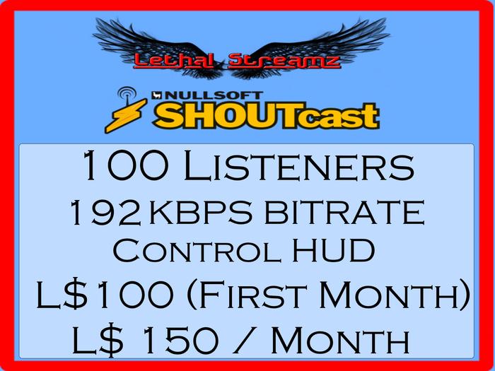 Lethal Streamz 192KBPS Shoutcast 100 Listeners (66.66% Discount)