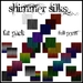 Eternal Craetivity ~ Shimmer Silks fat pack