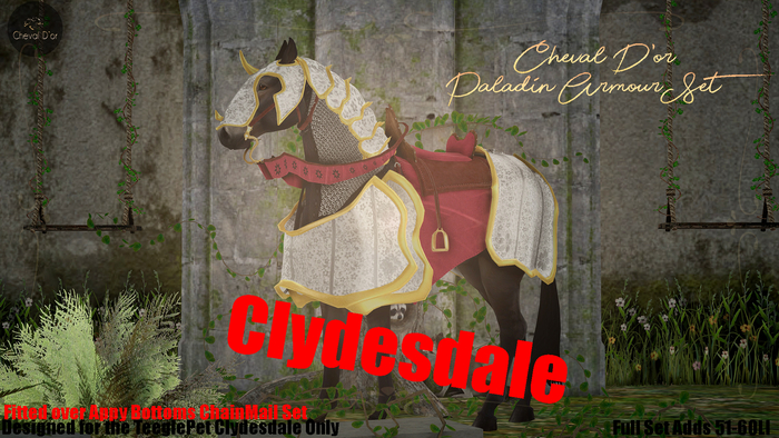 Cheval D'or / TeeglePet Clydesdale / Paladin Armour Set.