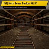 [FYI] Mesh Sewer Bunker Kit H1