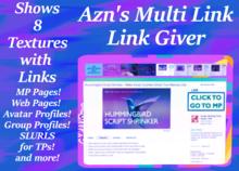 (Enter for a chance to WIN L$1,000!!!) - Azn's Multi Link Giver / Link Vendor -Link to MP, Web, SLURLS, Groups, Avatars