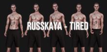 RUSSKAYA - TIRED UNPACK.