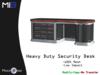 [MB3] Heavy Duty Security Desk