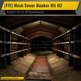 [FYI] Mesh Sewer Bunker Kit H3