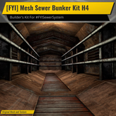 [FYI] Mesh Sewer Tunnel System H4