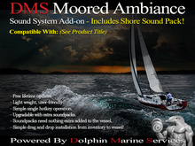DMS Moored Ambiance add-on v1.505 (Captains Launch)