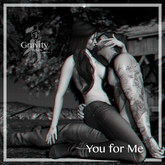 Gravity Poses  -  You for Me
