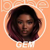 Babe / #Gem [Cocoa](Genus)
