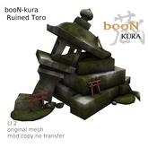 *booN-kura Ruined Toro