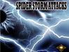 Spider storm attcks9