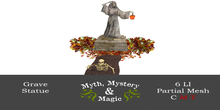 Myth, Mystery & Magic - Grave Statue