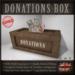 DONATION BOX TIP JAR