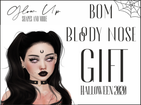 Glow Up: ~Nose Blood GIFT Halloween 2020~