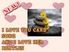 I LOVE YOU CARD A (REZ OR ADD)