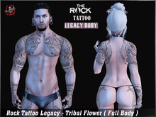Rock Tattoo Legacy - Tribal Flower ( Full Body )