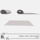 taikou / bath tub covers (boxed)