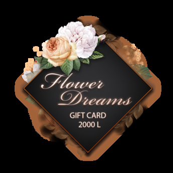 .:FlowerDreams:. gift card 2000 L