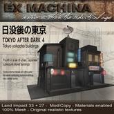 Ex Machina -  Tokyo After Dark 4