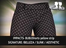 IMPACTS- BUBU Shorts  Black 3SIG/BELLEZA/SLINK/AESTHETIC/LEGACY