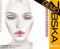 Zibska BOM Pack ~ Whisper Lips Demos [tattoo/universal tattoo BOM]