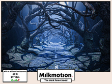 (Milk Motion) the dark forest road