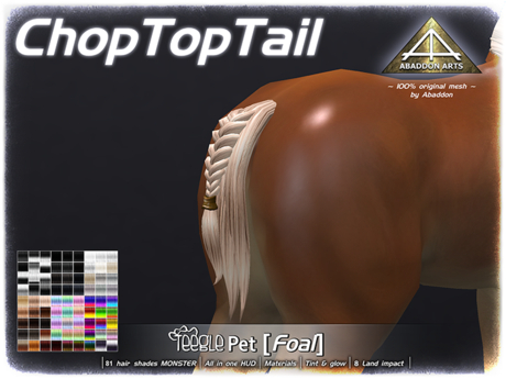 ABADDON ARTS - Chop Top Tail [Teeglepet Foal]