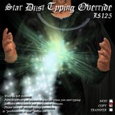 Star Dust Typing Override