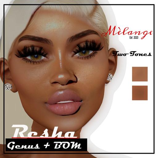 Melange- Resha GENUS-BOM ONLY FRAPPE