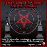 Sculpty Pentagram (inverted) on stand, with hang pose, size and appearance menu