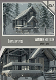 -Hisa- Forest Retreat AND Winter Edition