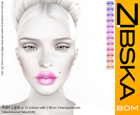 Zibska BOM Pack ~ Adri Lips in 12 colors with 2 fits in 3 transparencies with tattoo and universal tattoo BOM layers