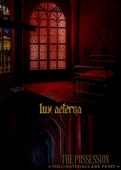 + LUX AETERNA [The Possession]